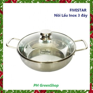 Nồi lẩu Inox 3 đáy Fivestar size 24 - 26 - 28cm