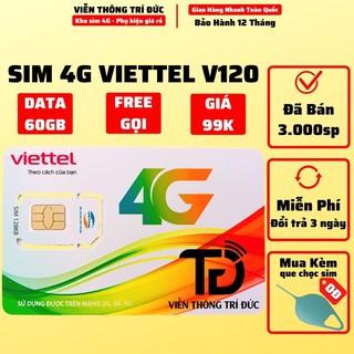 Sim 4G Viettel V120Z Data 120Gb / V120 Data 60Gb - Sim Gọi Miễn Phí Nội Mạng - 50 phút ngoại mạng - Viễn Thông Trí Đức