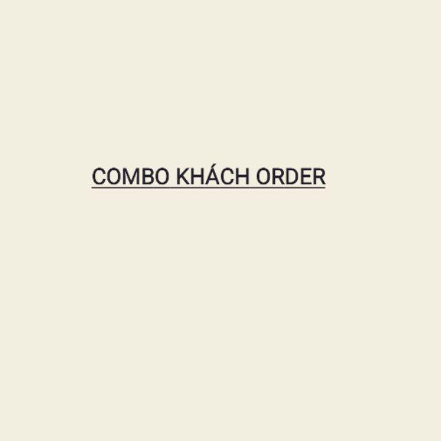 COMBO HÀNG ORDER