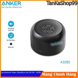 [Mã ELFLASH5 giảm 20K đơn 50K] Loa bluetooth Anker SoundCore Ace A0 2W - A3150