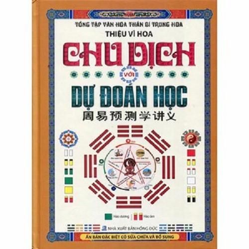 [ Sách ] Chu Dịch Với Dự Đoán Học