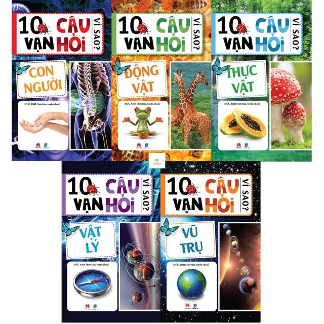 (Sách thật) Trọn Bộ 5 Cuốn 10 Vạn Câu Hỏi Vì Sao: Vũ Trụ, Vật Lý, Con  Người, Thực Vật, Động Vật | Shopee Việt Nam