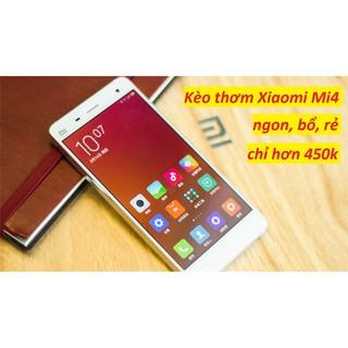 [Thanh lý hàng nghỉ bán]. Điện thoại Xiaomi Mi4 cũ (3GB/16GB) xem Youtube, nghe gọi ngon