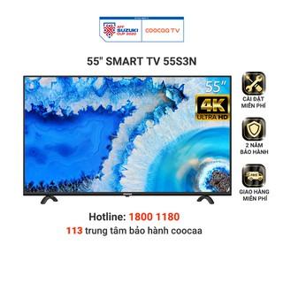 [Mã 158ELSALE hoàn 7% xu đơn 300K] Smart Tivi Netflix 4K UHD Coocaa 55 inch Wifi – Model 55S3N – Miễn phí lắp đặt
