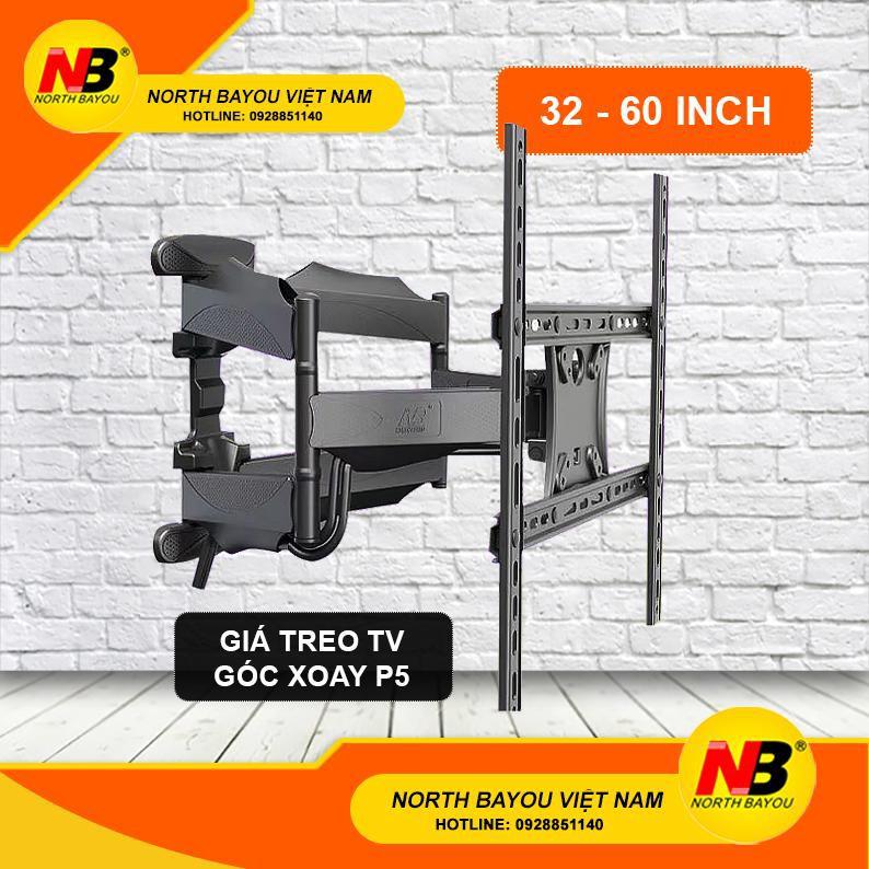 Giá Treo Tivi P5 North Bayou Góc Xoay  (32-60 inch)