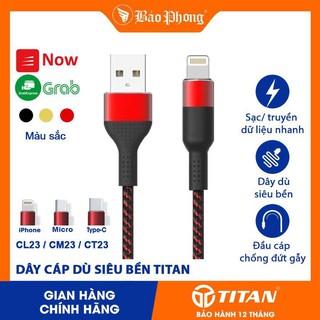 Dây cáp sạc dù TITAN CL23 cho iPhone iPad Samsung Oppo IP 5 6 7 8 10 11 x xs max Micro Type C Lightning Chính hãng rẻ thumbnail