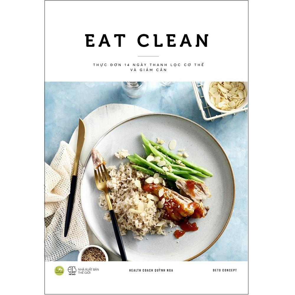 Sách AZ - Eat Clean - Thực Đơn 14 Ngày Thanh Lọc Cơ Thể Và Giảm Cân