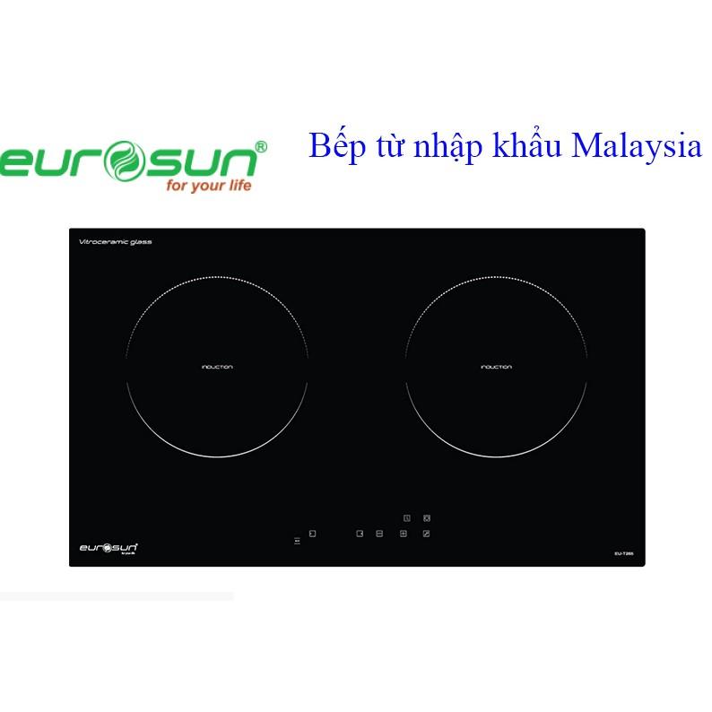 Bếp từ 2 lò EUROSUN EU T265 nhập khẩu Malaysia