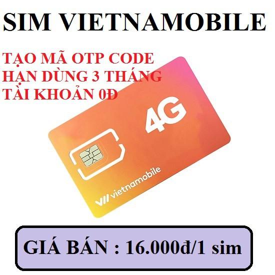 Sim vietnamobile nhận mã otp tạo tài khoản
