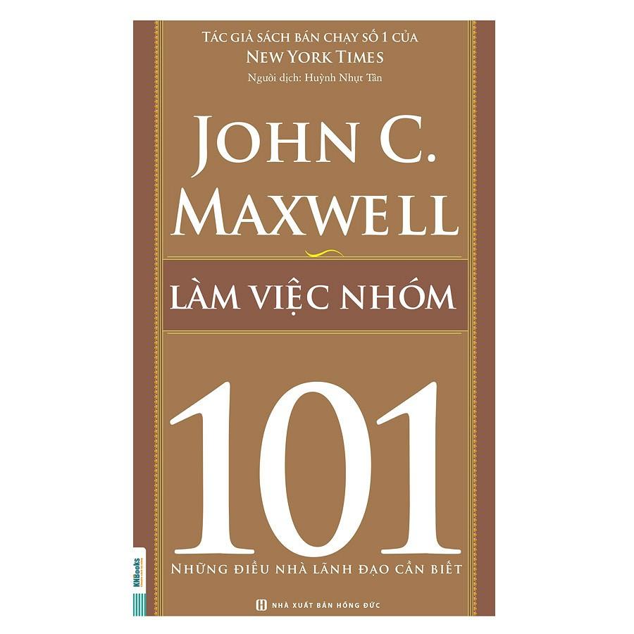 [ Sách ] Làm Việc Nhóm 101 – Những Điều Nhà Lãnh Đạo Cần Biết - 2920797 , 937806630 , 322_937806630 , 59000 , -Sach-Lam-Viec-Nhom-101-Nhung-Dieu-Nha-Lanh-Dao-Can-Biet-322_937806630 , shopee.vn , [ Sách ] Làm Việc Nhóm 101 – Những Điều Nhà Lãnh Đạo Cần Biết