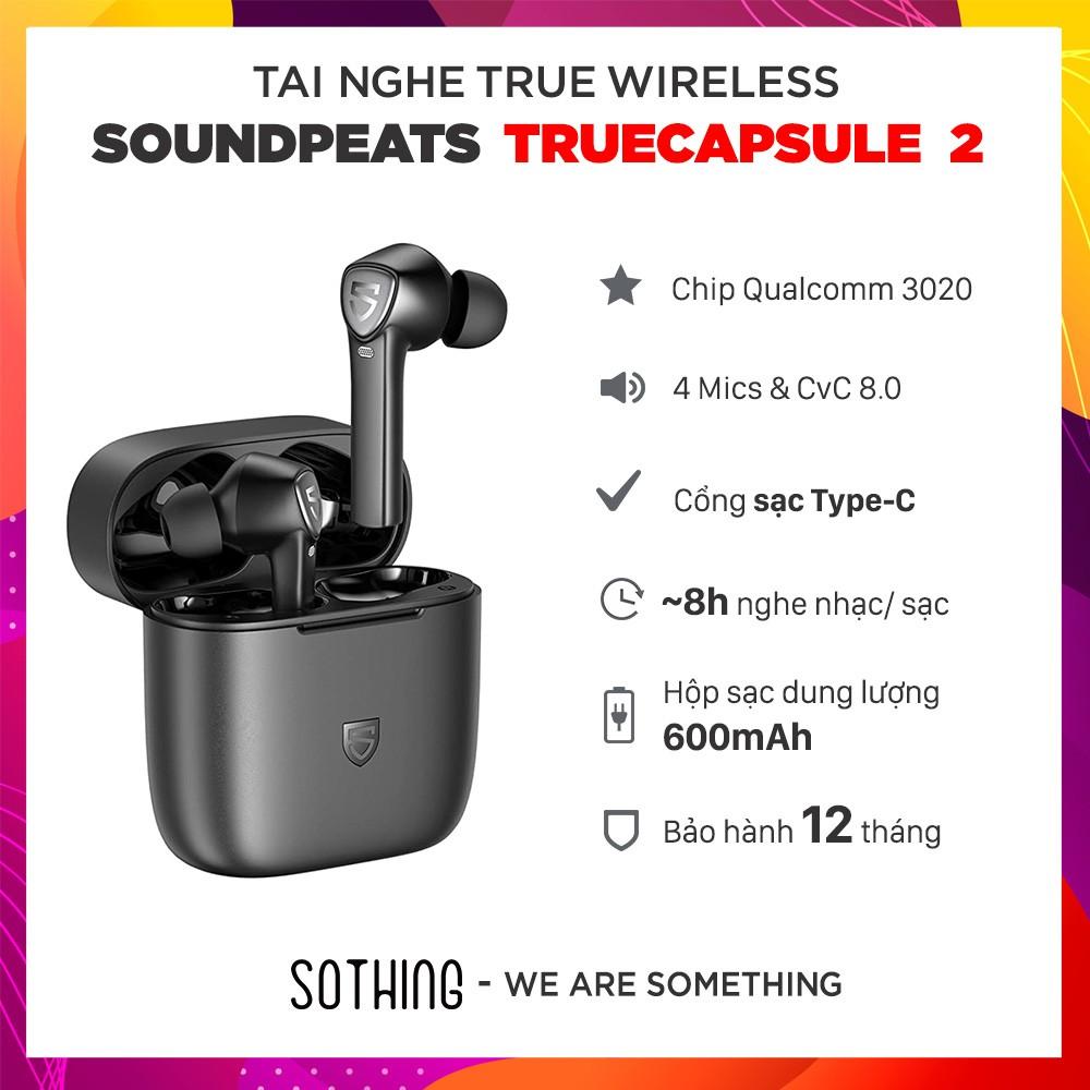 Tai Nghe True Wireless SOUNDPEATS TrueCapsule 2 - Hỗ Trợ 4 Mics/ Cổng Sạc Type-C