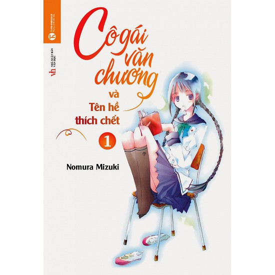 Sách - Light Novel - Cô Gái Văn Chương Và Tên Hề Thích Chết