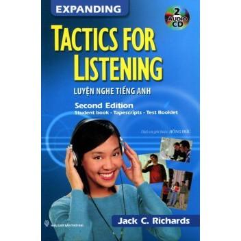 Expanding Tactics For Listening - Luyện Nghe Tiếng Anh (Không CD)