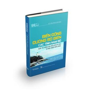 sách - Biến Động Đường Bờ Biển Các Tỉnh Nam Bộ Dưới Tác Động Của Biến Đổi Khí Hậu Và Mực Nước Biển Dâng thumbnail