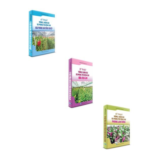 ComBo 3 cuốn: Kỹ thuật và chăm sóc phòng bệnh cho Hoa Phong Lan