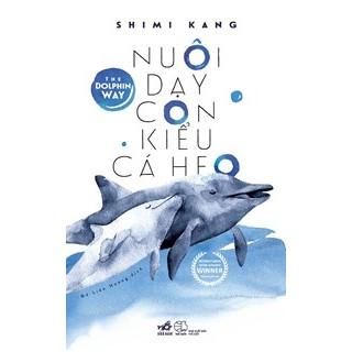 Sách Nuôi dạy con kiểu cá heo