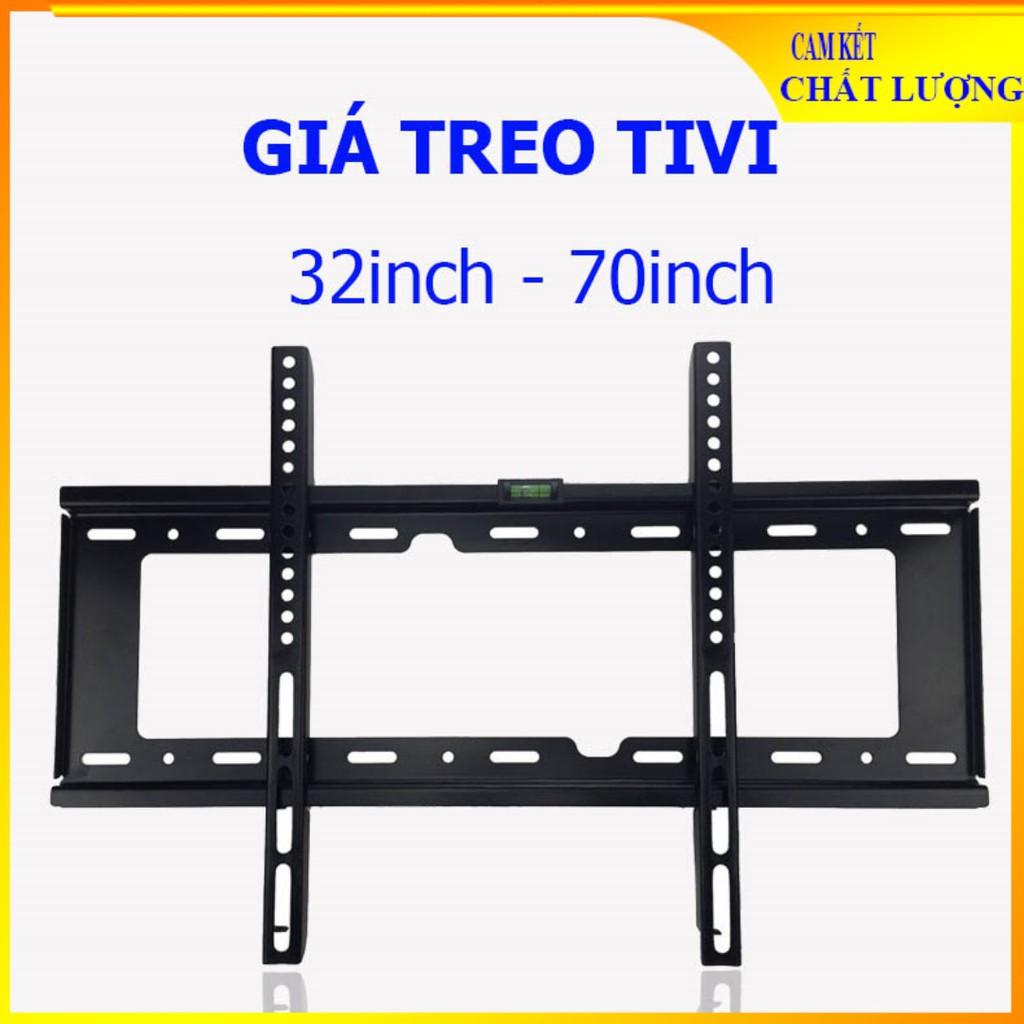 Giá treo tivi 32  - 70 inch (phù hợp với mọi tivi từ 32/40/50/55/60/65/70 inch) của các hãng Xiaomi Samsung TCL Sony...