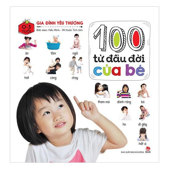 Sách - 100 Từ Đầu Đời Của Bé: Gia Đình Yêu Thương