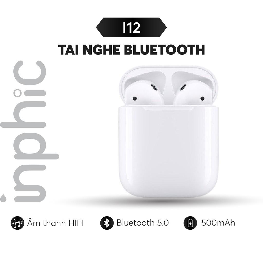 Tai nghe Bluetooth inphic i12 TWS không dây dùng cho điện thoại máy tính bảng Kết nối Bluetooth 5.0 - Chính Hãng