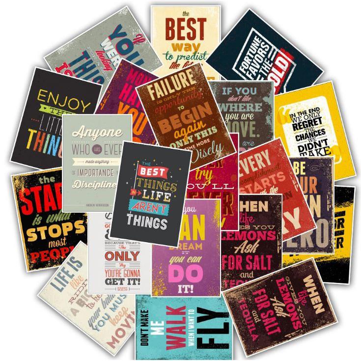 Sticker PHƯƠNG CHÂM TRUYỀN CẢM HỨNG nhựa PVC không thấm nước, dán nón bảo hiểm, laptop, điện thoại, Vali, xe #85