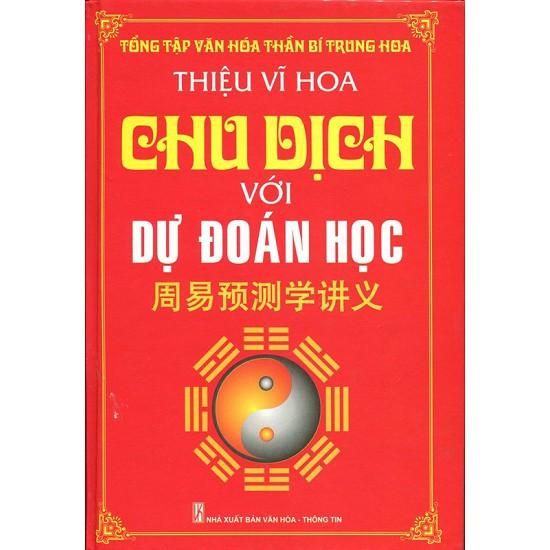 Chu Dịch Với Dự Đoán Học - 3505583 , 846489986 , 322_846489986 , 180000 , Chu-Dich-Voi-Du-Doan-Hoc-322_846489986 , shopee.vn , Chu Dịch Với Dự Đoán Học