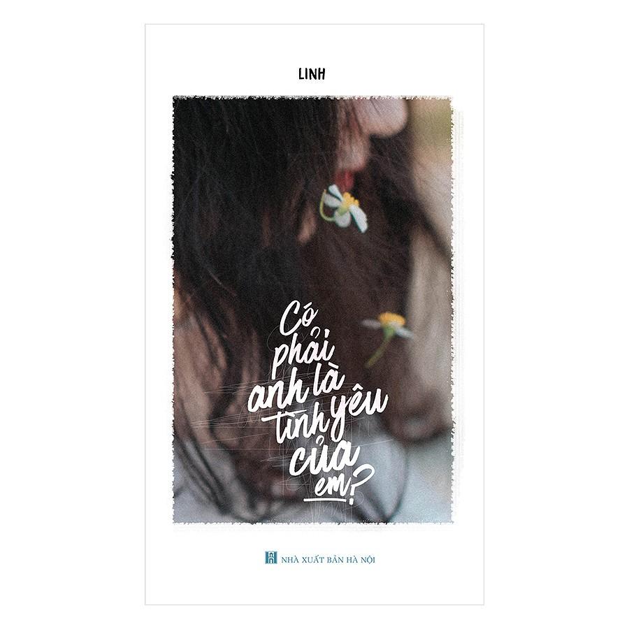 [ Sách ] Có Phải Anh Là Tình Yêu Của Em?