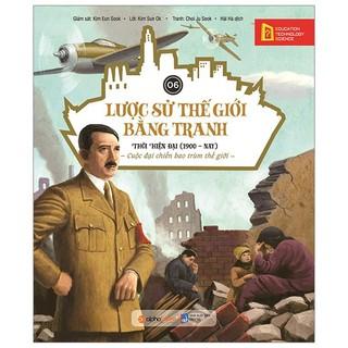 Sách - Lược sử thế giới bằng tranh tập 6 - Thời hiện đại (1900 - nay) (tái bản 2019) thumbnail