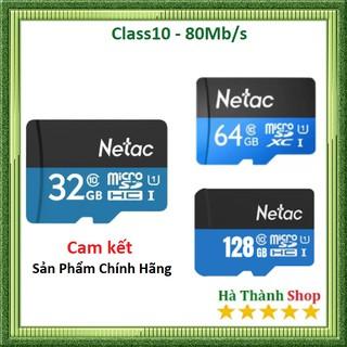 ( Giá Huỷ Diệt ) Thẻ nhớ Netac 32Gb,64GB,128GB Micro SD Class 10- chính hãng- Bảo hành 5 năm