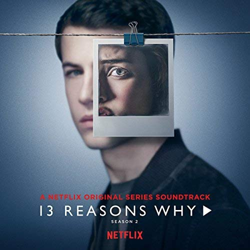 Nhạc Phim - 13 Reasons Why (Season 2) - Đĩa CD