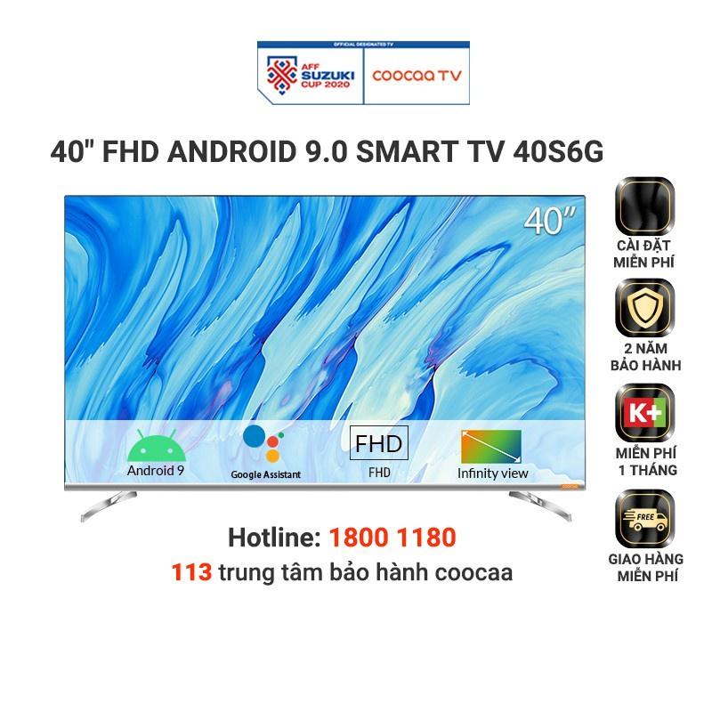 [Mã ELCETRP giảm 5% đơn 1TR5] SMART TV Full HD Coocaa 40 inch tivi - Tràn viền - Model 40S6G (Chính Hãng)
