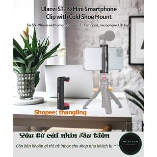 Giá kẹp điện thoại Ulanzi ST-19, tích hợp cold shoe gắn đèn led, micro làm vlog