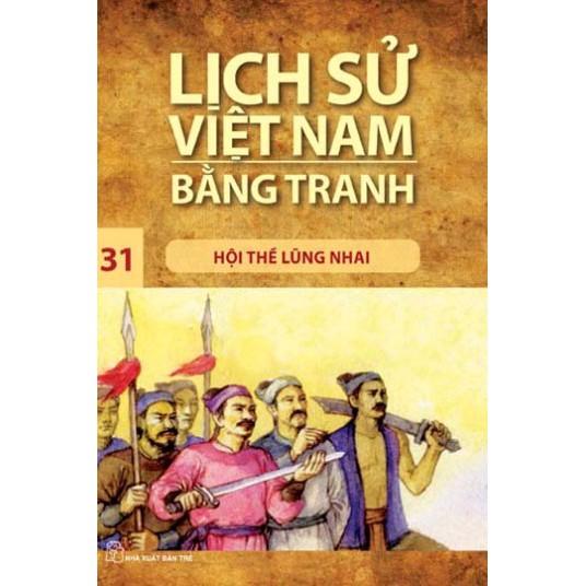 Sách: Lịch sử Việt Nam bằng tranh - Tập 31: Hội thề Lũng Nhai