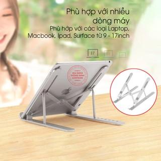 Giá đỡ laptop macbook nhôm cao cấp hỗ trợ tản nhiệt có thể gấp gọn chỉnh độ cao để laptop ipad macbook surface 9-17 inch