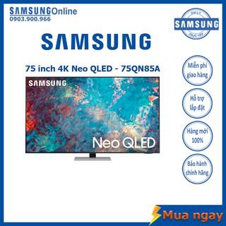 Smart TV Samsung 4K Neo QLED 75 inch QA75QN85A Mới 2021 – Bảo hành 2 năm chính hãng