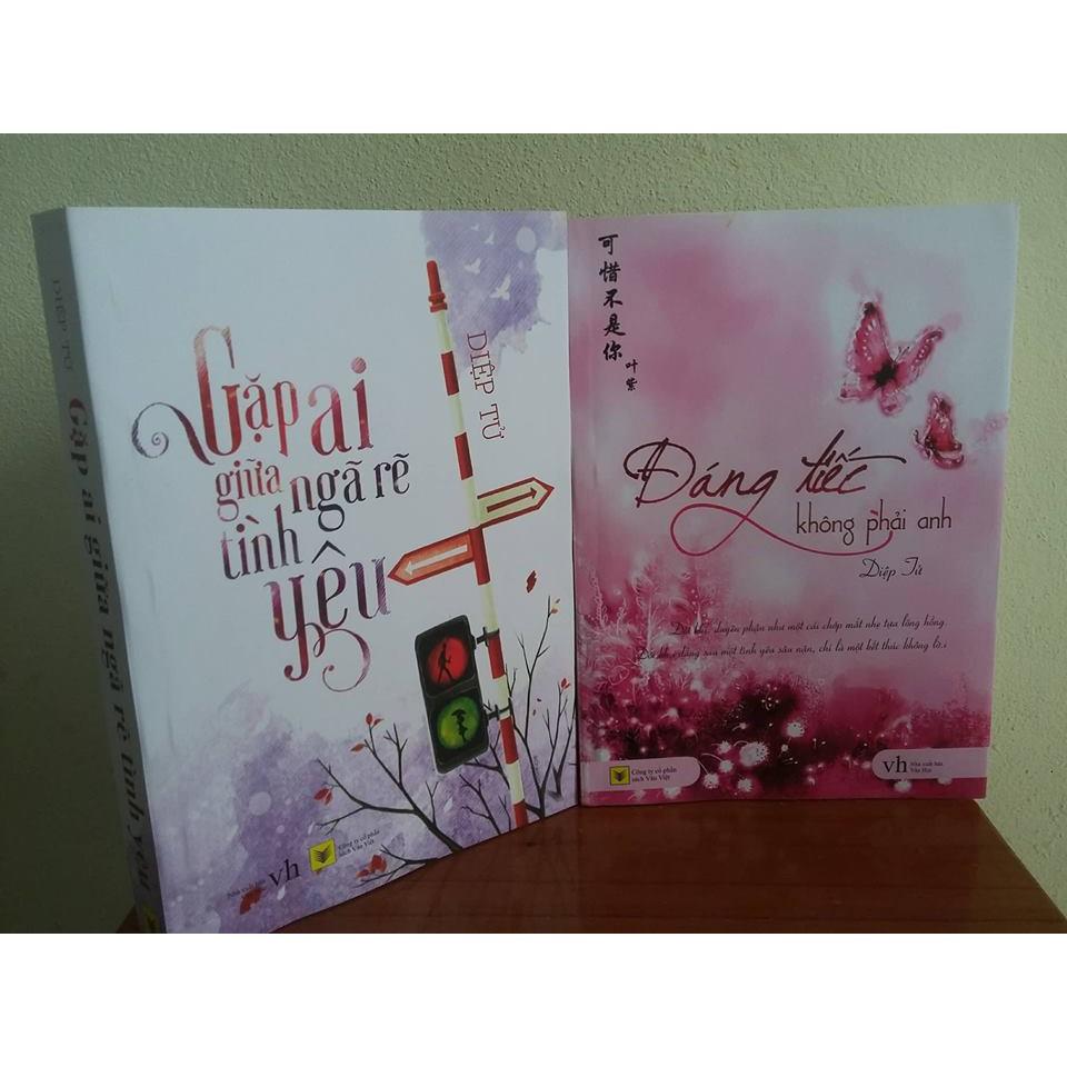 Sách - Combo 2 Cuốn Diệp Tử: Gặp Ai Giữa Ngã Rẽ Tình Yêu + Đáng Tiếc Không Phải Anh