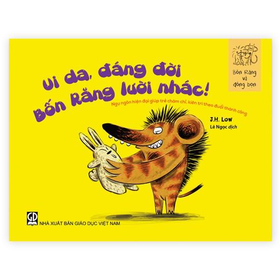 Sách truyện thiếu nhi Bốn Răng - Ui da, đáng đời Bốn Răng lười nhác