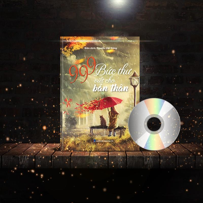 SÁCH - 999 Bức Thư Viết Cho Bản Thân Bản quyền chính thống (Phiên bản 2018) + Có DVD Audio & Quà Tặng