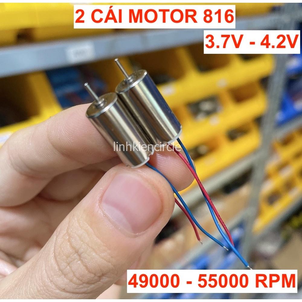 2 cái motor coreless 816 cho máy bay mô hình mini 3.7V – 4.2V tốc độ 55000 RPM mới 100% – LK0381