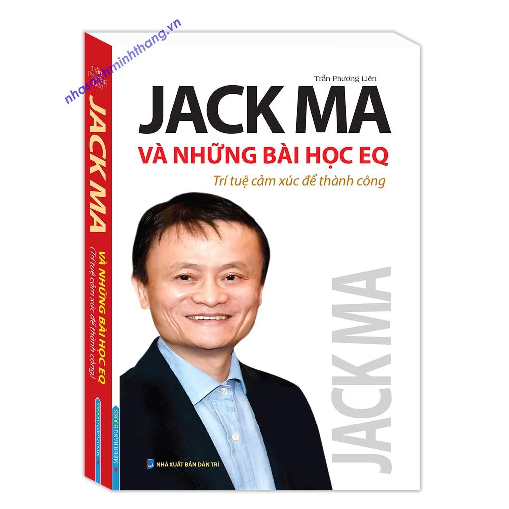 Sách - Jack Ma và những bài học EQ (Trí tuệ cảm xúc để thành công)