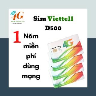 [MIỄN PHÍ 1 NĂM]❤❤Sim 4G viettel D500 trọn gói 1 năm không nạp tiền – SIMDATA4G