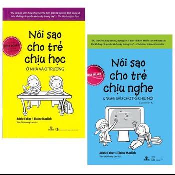Sách Combo Nói sao cho trẻ chịu nghe và Nói sao cho trẻ chịu học