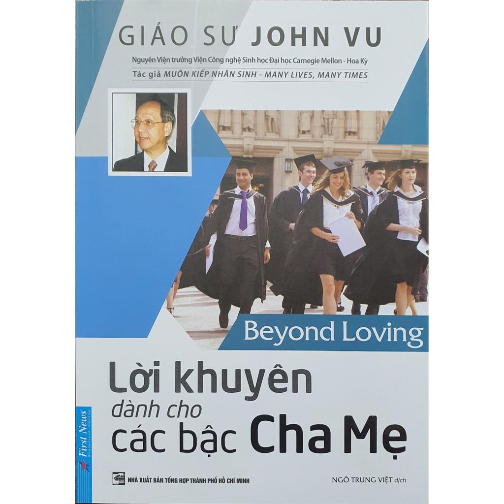 Sách - Lời Khuyên Dành Cho Các Bậc Cha Mẹ ( Giáo sư John Vũ )