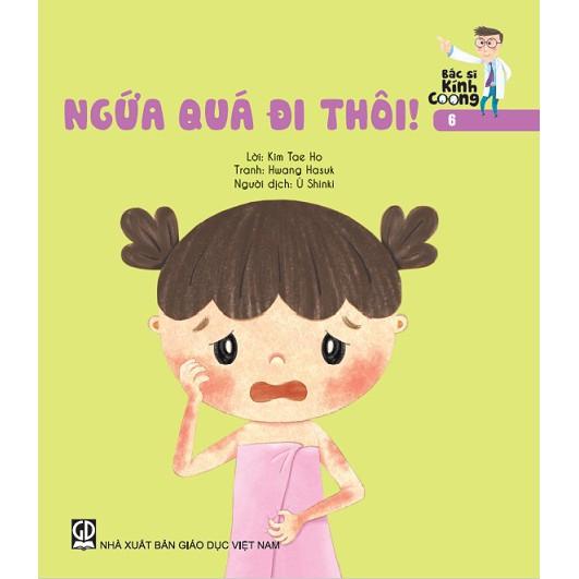 Sách truyện Bác sĩ Kính Coong tập 6 – Ngứa quá đi thôi
