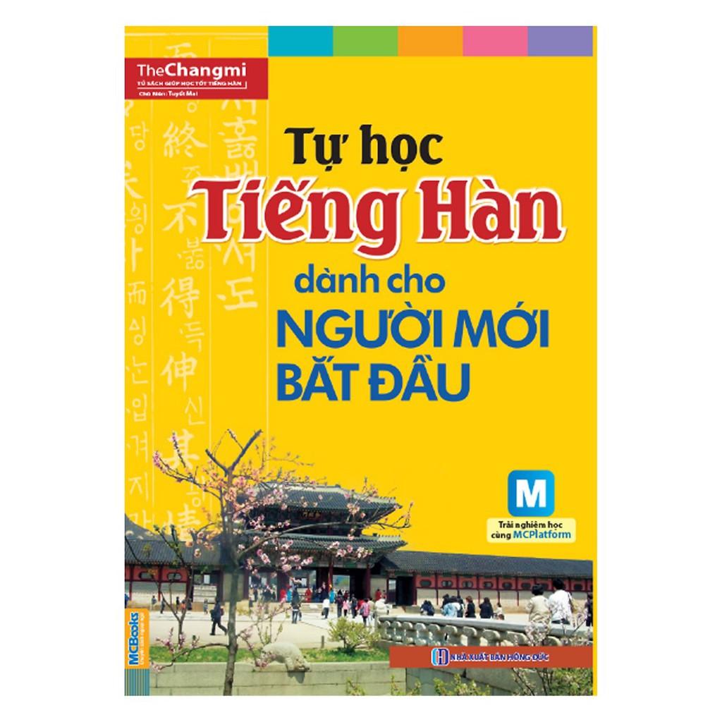 [Mã BMSMART giảm 15% đơn 100K] Sách - Tự Học Tiếng Hàn Dành Cho Người Mới Bắt Đầu