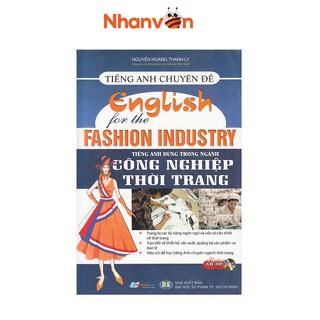 Sách - Tiếng Anh Chuyên Đề - Tiếng Anh Dùng Trong Ngành Công Nghiệp Thời Trang thumbnail