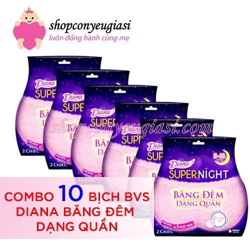 Combo 10 gói Băng vệ sinh Diana Super Night dạng quần No wings