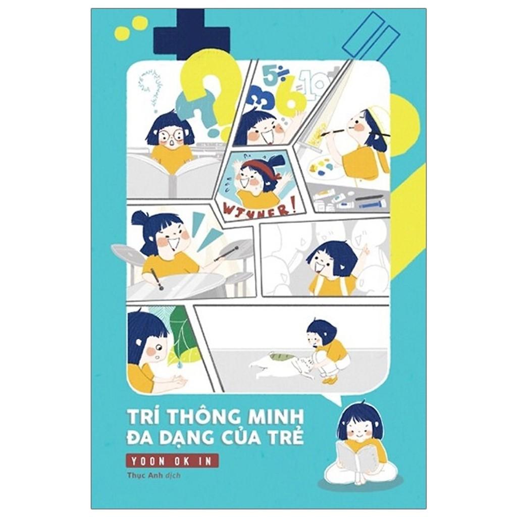 Sách - Trí Thông Minh Đa Dạng Của Trẻ - Yoon Ok In