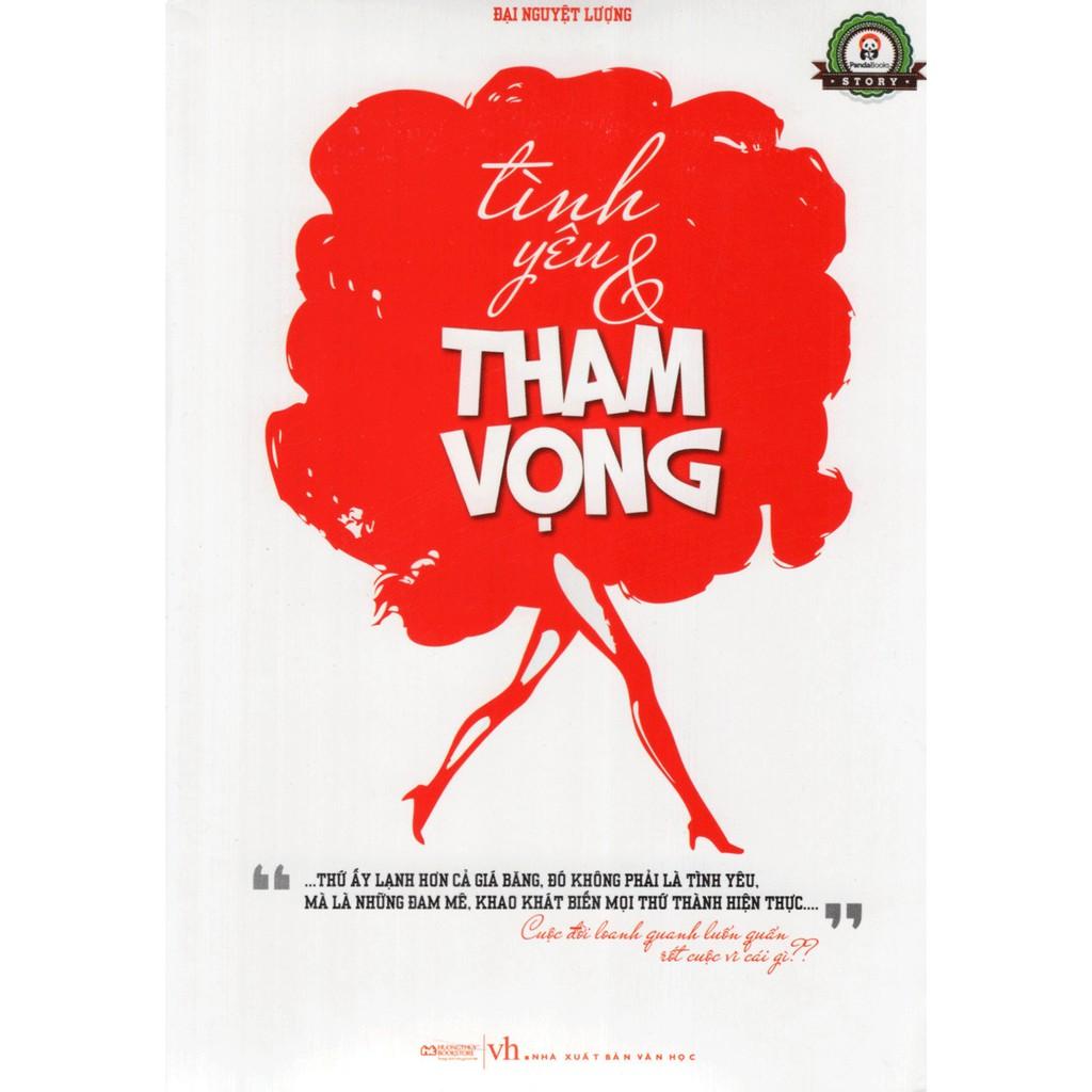 Sách - Tình Yêu & Tham Vọng