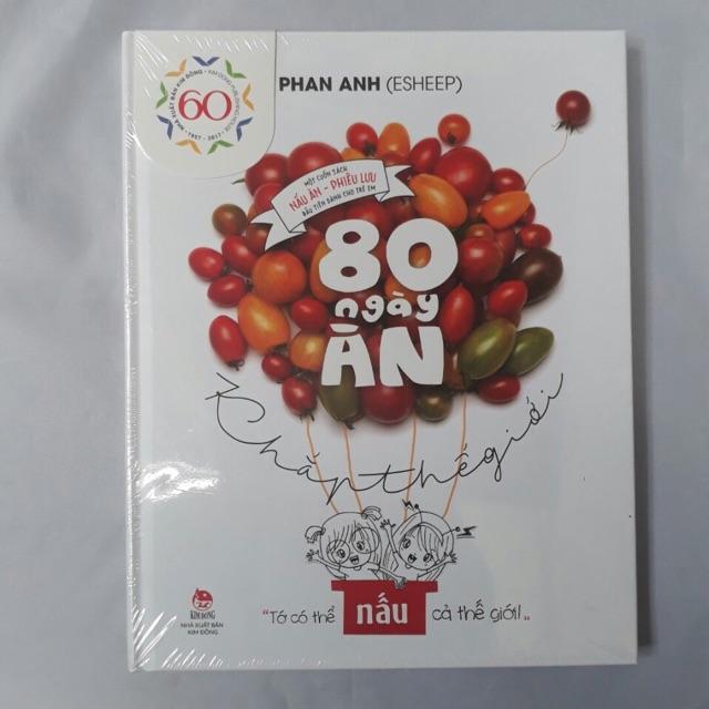 [Sách Nấu Ăn] 80 Ngày Ăn Khắp Thế Giới - Phan Anh