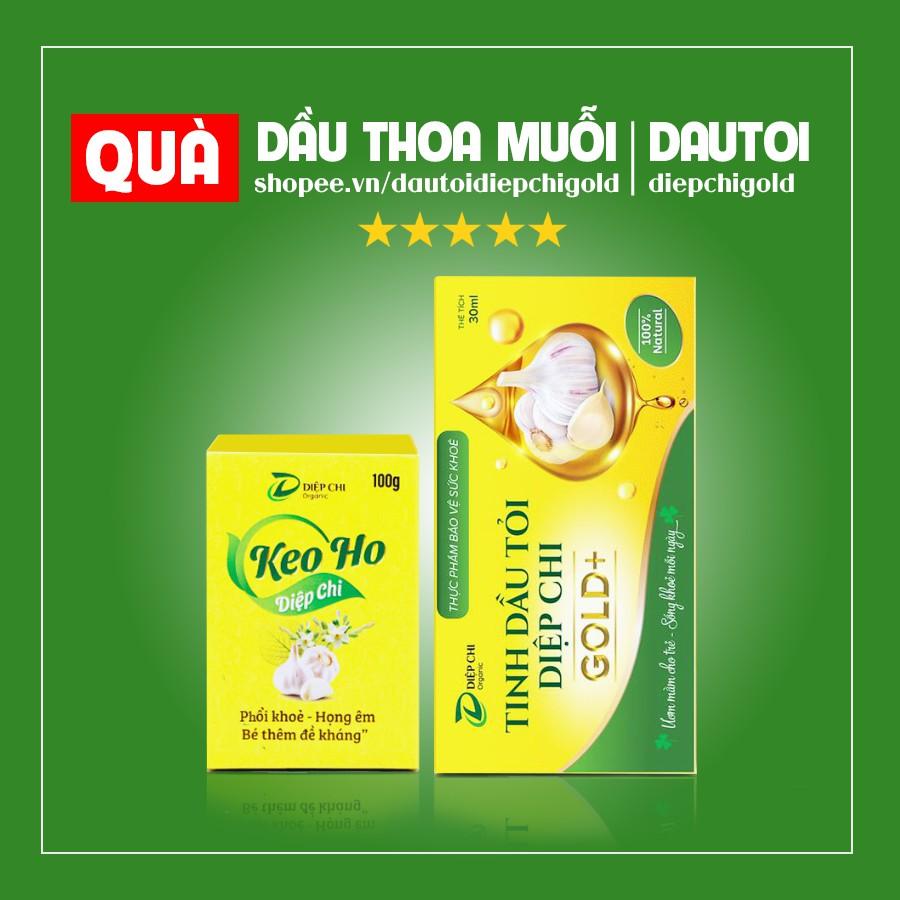 Combo Dầu tỏi Diệp Chi + Keo Ho Diệp Chi